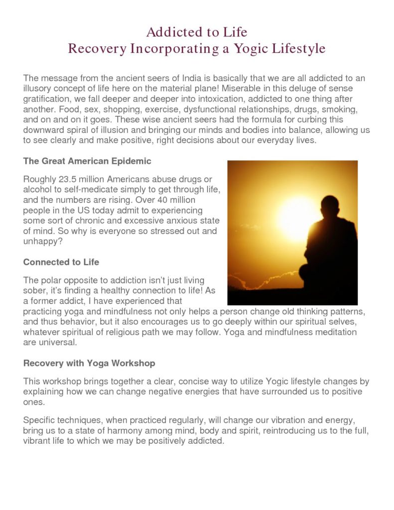 Addicted to Life – Recovery Incorporating a Yogic Lifestyle