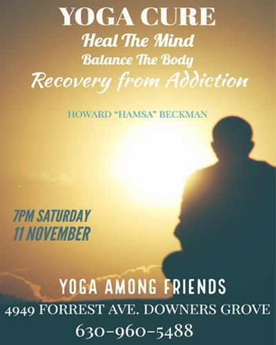 Yoga Cure The Timeless Remedy for Addictions Workshop